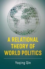 September 2019 A Relational Theory of World Politics