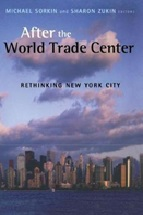 December 2019 After the World Trade Center : Rethingking New York City