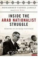December 2019  Inside the Arab Nationalist Struggle : Memoirs of an Iraqi Stateman