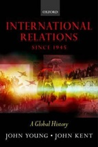 December 2019 International Relations since 1945 : a Global History
