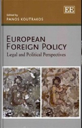September 2019 European Foreign Policy : Legal and Political Perspectives