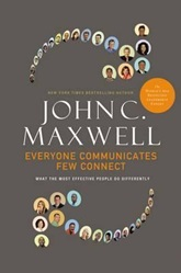 February 2020 Everyone Communicates, Few Connect what The most Effective People do Differently