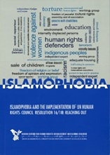 February 2020  Islamophobia and the implementation of un human right council resolution 16/18 : Reaching Out