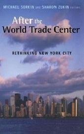 Januari 2020 After the World Trade Center : Rethinking New York City