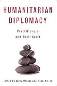 Januari 2020 Humanitarian diplomacy : Practitioners and Their Craft