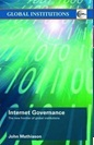 July 2020 Internet Governance : The New Frontier of Global Institutions