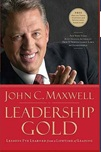 July 2020 Leadership Gold : Lesons Learned From a Lifetime of Leading