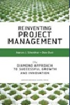July 2020 Reinventing Project Management : The Diamond Approach to Successful Growth and Innovation