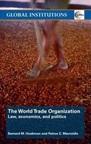 July 2020 The World Trade Organization : Law, economics, and Politics