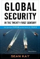 June 2020 Global Security In the Twenty-First Century : The Quest for Power and the Search for Peace