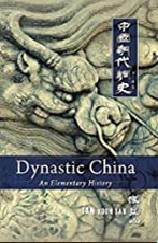November 2019 Dynastic China : An Elementary History