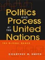 November 2019 Politics and Process at the United Nations : the Gobal Dance