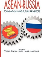 October 2019 Asean-Russia : foundations and Future Prospects