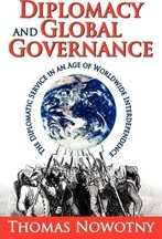 October 2019 Diplomacy and Global Governance : the Diplomatic Service in an Age of Worldwide Interdependence