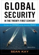 October 2019 Global Security In the Twenty-First Century : The Quest for Power and the Search for Peace