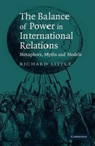 October 2019 The Balance of Power in International Relations : Metaphors, Myths and Models