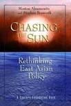 September 2020 Chasing the Sun : Rethinking East Asian Policy