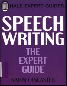 Speechwriting: The Expert Guide